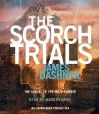The Scorch Trials (Maze Runner Trilogy)