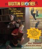 The Case of the Case of Mistaken Identity: Brixton Brothers, Book 1