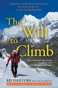 The Will to Climb: Obsesssion and Commitment and the Quest to Climb Annapurna--the World's M...
