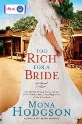 Too Rich for a Bride : A Novel