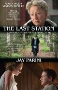 The Last Station (Movie Tie-in Edition): A Novel of Tolstoy's Final Year