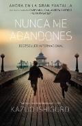 Nunca me abandones (Vintage Espanol) (Spanish Edition)