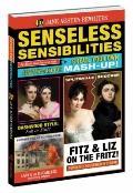 Senseless Sensibilities: Create Your Own Austen-Tatious Mash Up