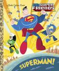 Superman! (DC Super Friends)