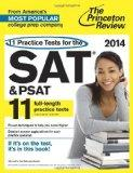 11 Practice Tests for the SAT and PSAT, 2014 Edition (College Test Preparation)