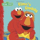 Elmo's Daddy (Sesame Street Board Books)