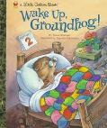 Wake Up, Groundhog!