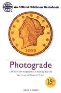 Photograde A Photographic Grading Encyclopedia for United States Coins