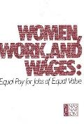 Women, Work, and Wages: Equal Pay for Jobs of Equal Value - National Research Council Staf -...