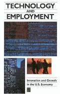 Technology and Employment: Innovation and Growth in the U. S. Economy