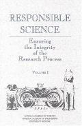 Responsible Science: The Ensuring Integrity of the Research Process - National Academy of Sc...