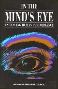 In the Mind's Eye: Enhancing Human Performance - Daniel Druckman - Paperback