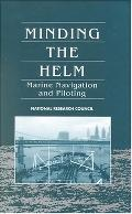 Minding the Helm Marine Navigation and Piloting