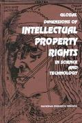 Global Dimensions of Intellectual Property Rights in Science and Technology Office of Intern...