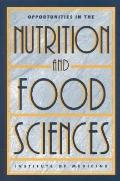 Opportunities in the Nutrition and Food Sciences Research Challenges and the Next Generation...