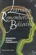 Learning, Remembering, Believing Enhancing Human Performance