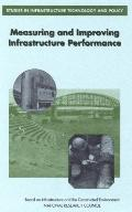 Measuring and Improving Infrastructure Performance - National Research Council - Paperback