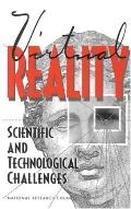 Virtual Reality Scientific and Technological Challenges