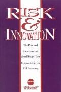 Risk & Innovation The Role and Importance of Small High-Tech Companies in the U.S. Economy