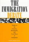 Immigration Debate Studies on the Economic, Demographic, and Fiscal Effects of Immigration