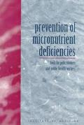 Prevention of Micronutrient Deficiencies Tools for Policymakers and Public Health Workers