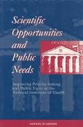 Scientific Opportunities & Public Needs Improving Priority Setting & Public Input at the Nat...