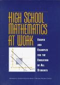 High School Mathematics at Work Essays and Examples for the Education of All Students