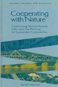 Cooperating With Nature Confronting Natural Hazards With Land-Use Planning for Sustainable C...