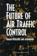 Future of Air Traffic Control Human Operators and Automation