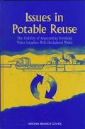 Issues in Potable Reuse The Viability of Augmenting Drinking Water Supplies With Reclaimed W...