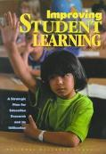 Improving Student Learning A Strategic Plan for Education Research and Its Utilization