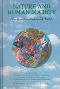 Nature and Human Society The Quest for a Sustainable World  Proceedings of the 1997 Forum on...