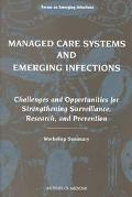 Managed Care Systems and Emerging Infections Challenges and Opportunities for Strengthening ...