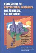 Enhancing the Postdoctoral Experience for Scientists and Engineers A Guide for Posdoctoral S...