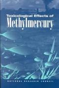 Toxicological Effects of Methymercury