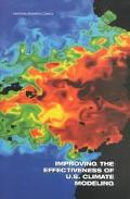 Improving the Effectiveness of U.S. Climate Modeling
