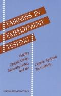 Fairness in Employment Testing : Validity Generalization, Minority Issues, and the General A...