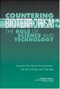 Countering Bioterrorism The Role of Science and Technology