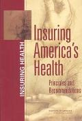 Insuring America's Health Principles and Recommendations