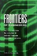 Frontiers of Engineering: Reports on Leading-Edge Engineering from the 2003 NAE Symposium on...