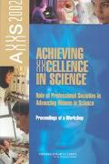 Achieving Xxcellence In Science Role Of Professional Societies In Advancing Women In Science