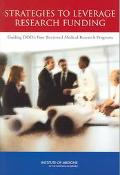 Strategies to Leverage Research Funding Guiding DOD's Peer Reviewed Medical Research Programs