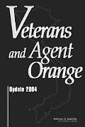 Veterans And Agent Orange 2004 Update 2004