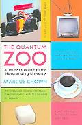 Quantum Zoo A Tourist's Guide to the Neverending Universe