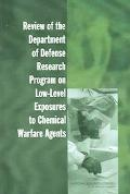 Review of the Department of Defense Research Program on Low-level Exposures to Chemical Warf...