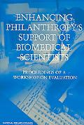 Enhancing Philanthropy's Support of Biomedical Scientists