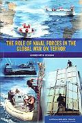 The Role of Naval Forces in the Global War on Terror