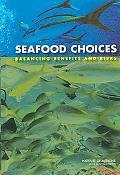 Seafood Choices Balancing Benefits and Risks