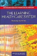 Learning Healthcare System Workshop Summary