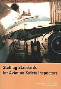 Staffing Standards for Aviation Safety Inspectors